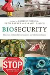 New book: Biosecurity. The Socio-Politics of Invasive Species and Infectious Diseases. Edited by Andrew Dobson, Kezia Barker, Sarah L. Taylor. Routledge – 2013 – 256 pages