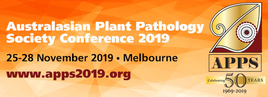 Australasian Plant Pathology Society Conference, 25.-28.11.2019, Melbourne, Australia