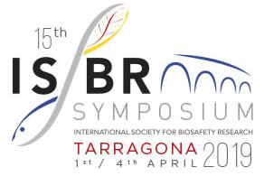15th ISBR Symposium, International Society for Biosafety Research (ISBR), 1-4 April 2019, Tarragona, Spain.